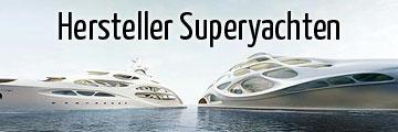 Werften Superyachten und Megayachten
